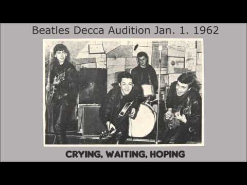 Crying Waiting Hoping by The Beatles 1962 Decca Records audition