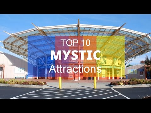 Top 10. Best Tourist Attractions in Mystic - Connecticut