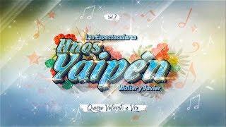 Hnos. Yaipén - Quiero Volverte a Ver (audio)