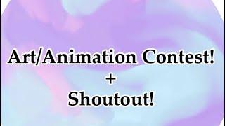 Art/Animation Contest + Shoutout! ~ Gacha Gëm