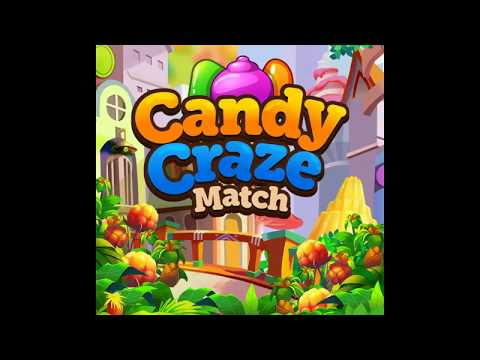 Candy Craze Match 3 Games Free With Levels For Android - Crush Match 3 Games Free Saga Map Bonuses