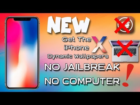 Get iPhone x Dynamic Wallpapers NO Jailbreak - No Computer Needed  / 2017