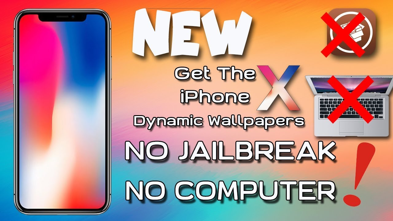 Get iPhone x Dynamic Wallpapers NO Jailbreak - No Computer Needed / 2017 - YouTube
