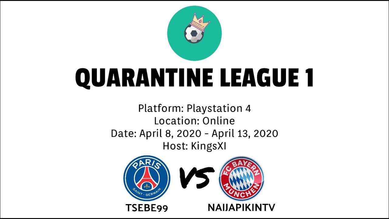 Quarantine League 1 | Tsebe99 vs Naijapikintv | HD