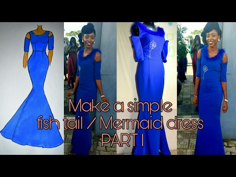 MAKE A BASIC FISH TAIL/MERMAID DRESS | PART 1