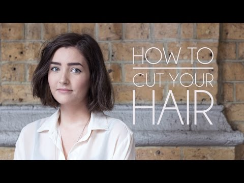 How to Cut Your Own Hair - Short Hair/Bob