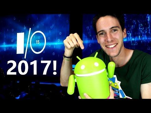 TODO LO NUEVO  de ANDROID 8.0 Y GOOGLE! - IO 2017