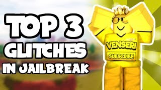 TOP 3 GLITCHES IN JAILBREAK *SEPTEMBER 2019* (Roblox)