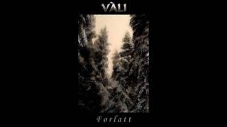 Vàli - Dypt Inne I skogen.avi