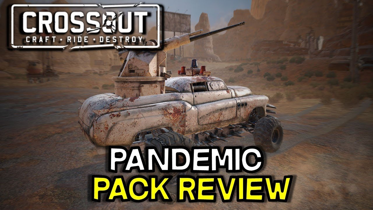 Crossout -- Pandemic Pack Review