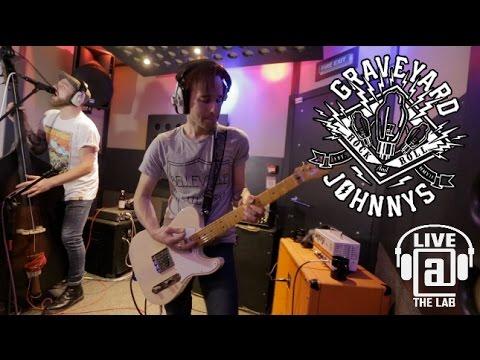 Graveyard Johnnys - LIVE AT THE LAB