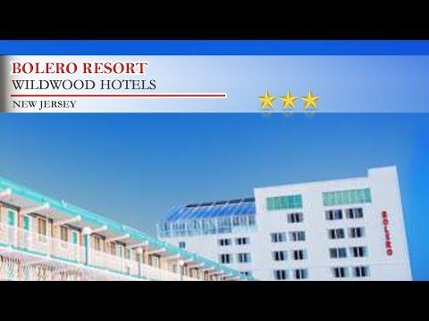 Bolero Resort - Wildwood Hotels, New Jersey