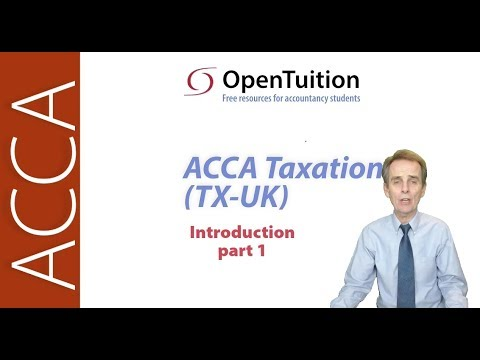 Free ACCA Taxation (TX-UK) Lectures June 2019 - March 2020