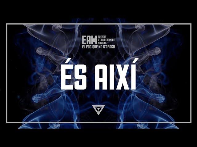 EAM - 07 - És així
