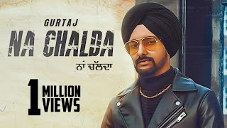 Na Chalda | (Full HD) | Gurtaj | New Punjabi Songs 2020 | Latest Punjabi Songs 2020 | Jass Records