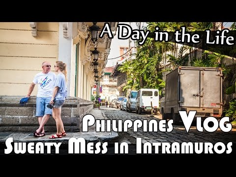 SWEATY MESS IN INTRAMUROS MANILA - PHILIPPINES DAILY VLOG (ADITL EP105)
