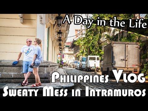 SWEATY MESS IN INTRAMUROS MANILA - PHILIPPINES DAILY VLOG (ADITL EP105)