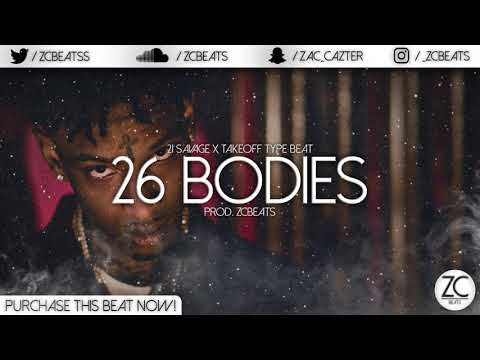"21 Savage x Takeoff Type Beat ""26 Bodies"" (Prod. ZCBeats)"