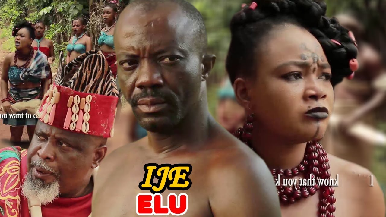 Download IJE ELU 1&2 - 2018 Latest Nigerian Nollywood Igbo Movie Full HD