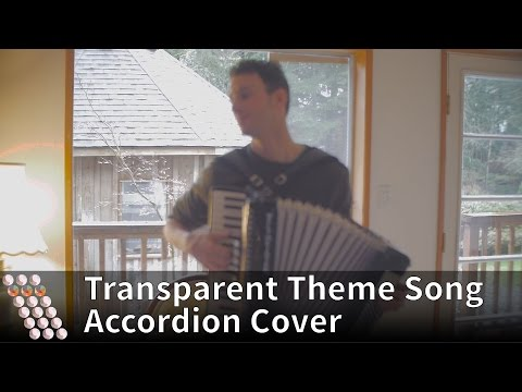 Transparent Theme Song - Accordion Cover