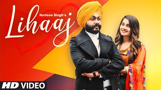 Lihaaj  (Full  Song) Harleen Singh Ft. Prabh Grewal | Latest Punjabi Song 2020