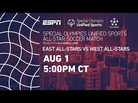 Special Olympics Unified All-Star Match   MLS All-Star 2017
