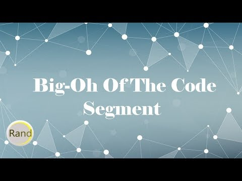 Big-oh of the Code Segment
