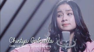 Cinta Luar Biasa - Chintya Gabriella (cover) | Lirik Lagu