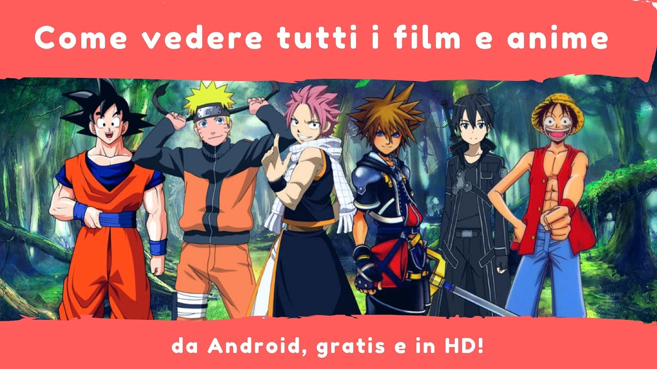 Come Guardare Film E Anime In Streaming Dal Telefono ...