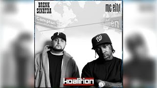 MC Eiht & Brenk Sinatra – Compton 2 Vienna Vol. 2 - The Koalition