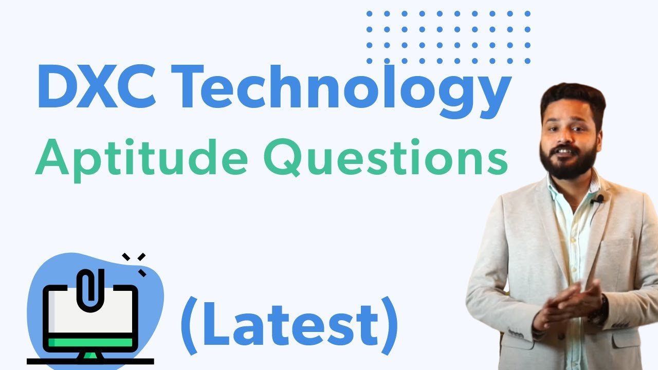 (Latest Updated) DXC Technology Aptitude Questions and Answers 2020
