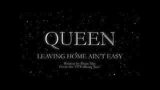 Watch music video: Queen - Leaving Home Ain't Easy