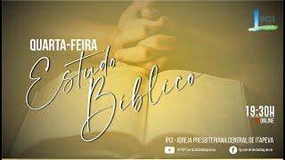 IPCentral de Itapeva - Estudo Bíblico 07/04/2021