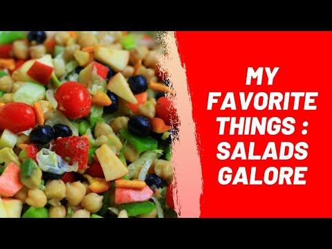 My Favorite Things : Salads Galore