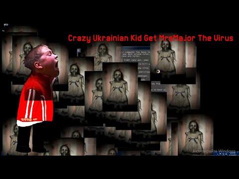 Crazy Ukrainian Kid Get MrsMajor The Virus