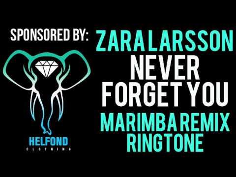 Zara Larsson - Never Forget You Marimba Ringtone and Alert
