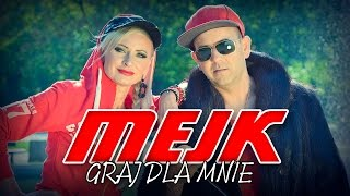 Mejk - Graj dla mnie (Oficjalny teledysk)