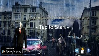 Slender in Zombie Apocalypse - Gameplay