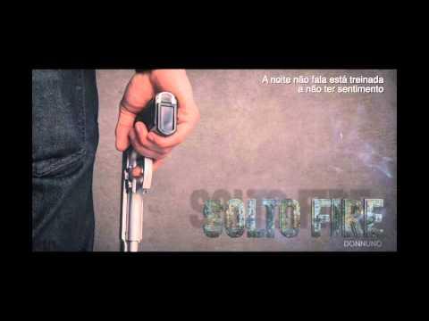 Don Nuno - Solto Fire (com letra)
