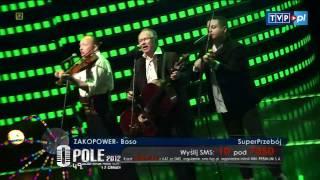 """█▬█ █ ▀█▀ Opole 2012 - Zakopower - """"Boso"""""""