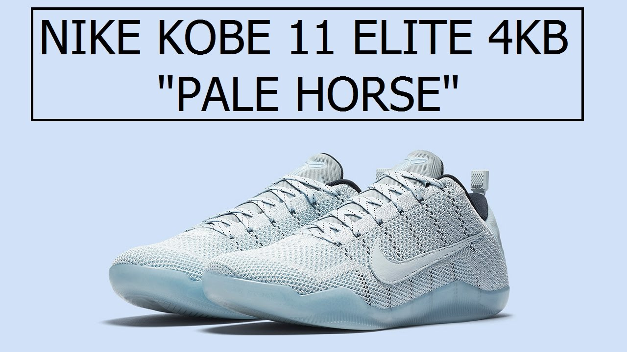 5f94a3518052 NIKE KOBE 11 4KB - PALE HORSE (A SNEAK PEEK) - YouTube