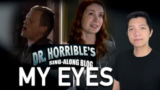 Watch Dr Horribles Singalong Blog My Eyes video