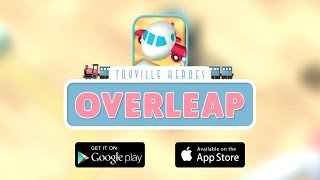 Toyville Heroes: Overleap Gameplay Video For Kids | Toyville Heroes Offical Mobile Games