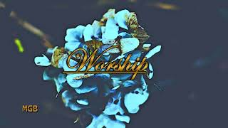 [Free] Worship: (Ambient Urban Gospel Type Beat -2020)
