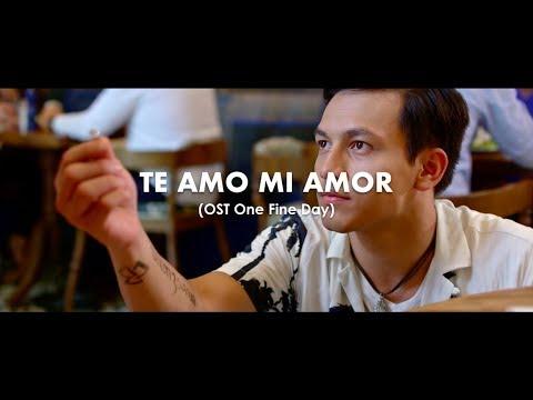Te Amo Mi Amor - Ajay Ideaz (Video Lyric) | OST One Fine Day