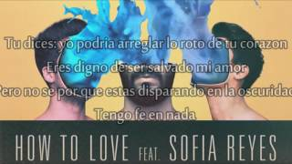 Cash Cash - How To Love ft Sofia Reyes (Subtitulada en español)