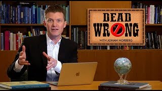 Dead Wrong® with Johan Norberg - The Wall They Already Built