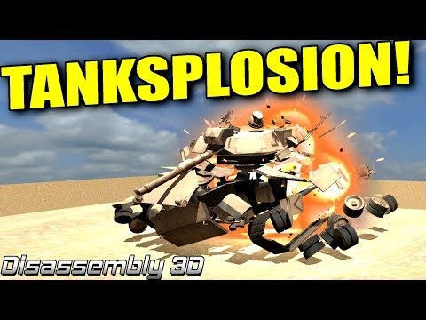 TANKSPLOSION! - Disassembly 3D Ep2
