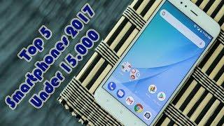 Top 5 Smartphones 2017 Under 15,000