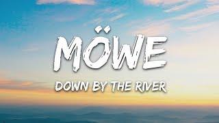Mowe - Down By The River (Lyrics) ft. Emy Perez